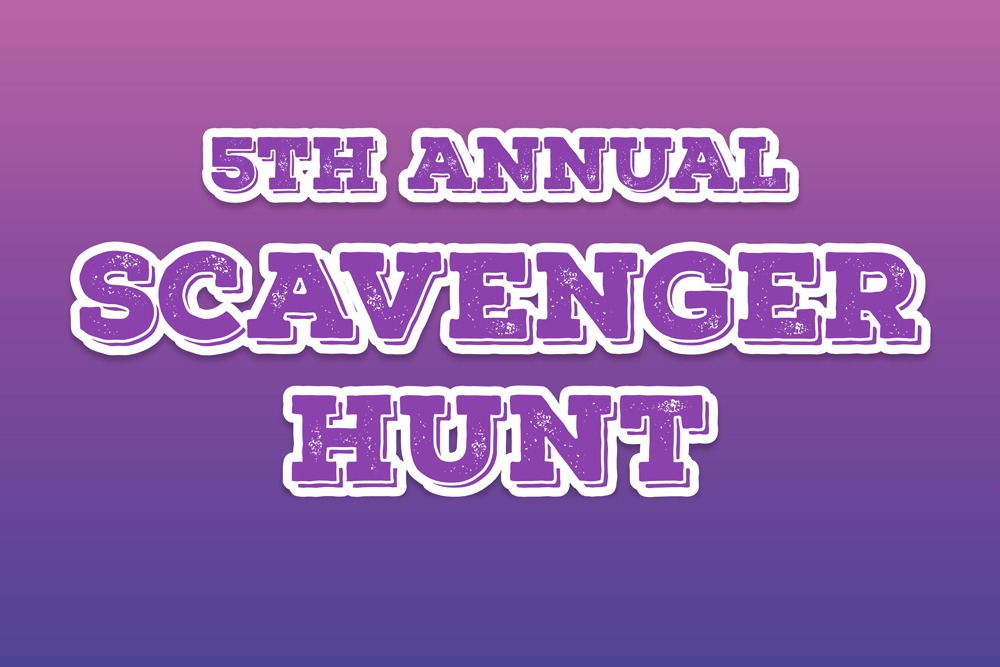 5th Annual Scavenger Hunt